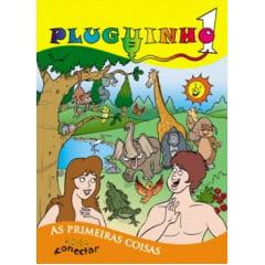 PLUGUINHO 01 - AS PRIMEIRAS COISAS - Revista do Aluno 4 a 6 anos