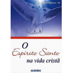 Rev. 50 - O ESPÍRITO SANTO NA VIDA CRISTÃ